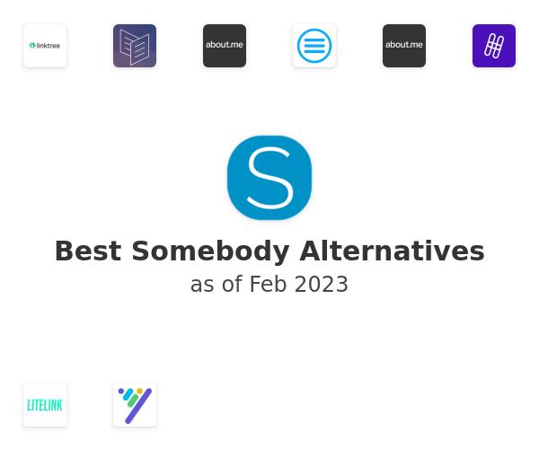 Best Somebody Alternatives