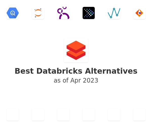 Best Databricks Alternatives
