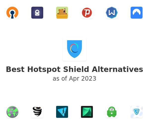 Best Hotspot Shield Alternatives