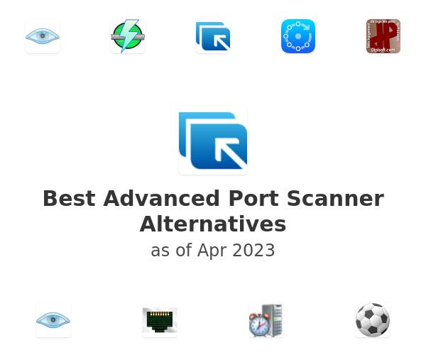 Best Advanced Port Scanner Alternatives