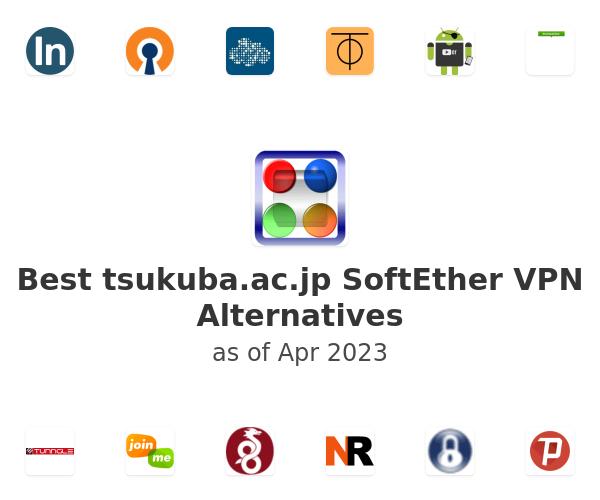Best tsukuba.ac.jp SoftEther VPN Alternatives