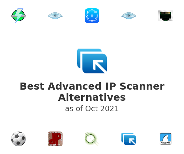Best Advanced IP Scanner Alternatives