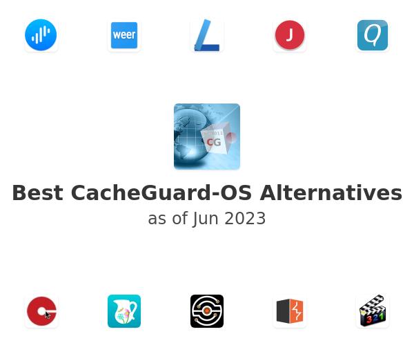 Best CacheGuard-OS Alternatives