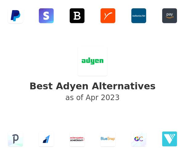 Best Adyen Alternatives