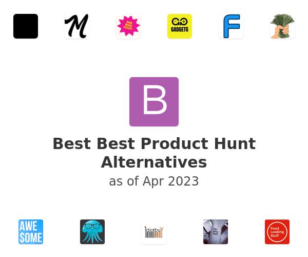 Best Best Product Hunt Alternatives
