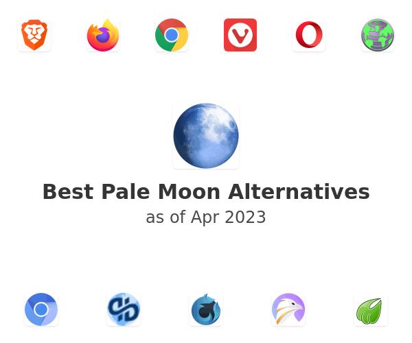 Best Pale Moon Alternatives
