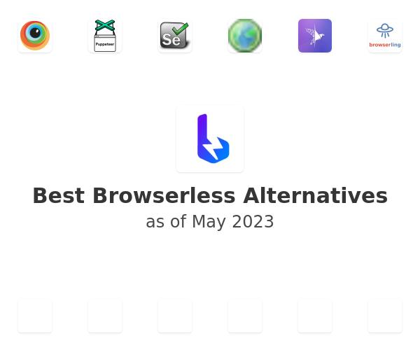 Best Browserless Alternatives