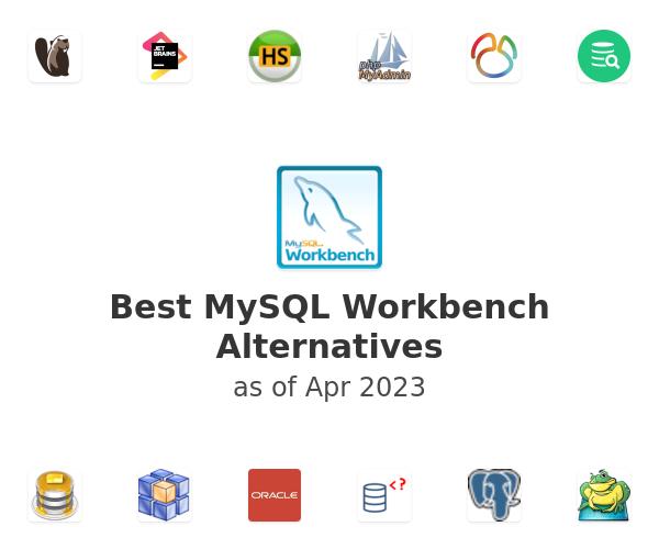 Best MySQL Workbench Alternatives