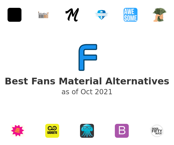 Best Fans Material Alternatives