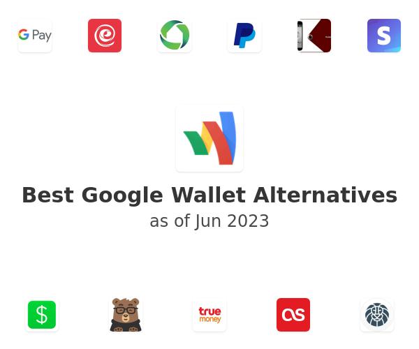 Best Google Wallet Alternatives
