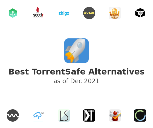 Best TorrentSafe Alternatives