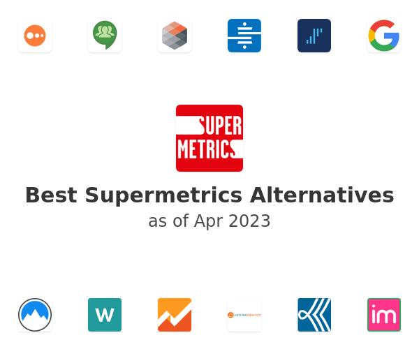 Best Supermetrics Alternatives