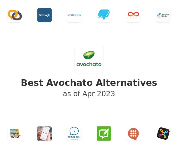 Best Avochato Alternatives