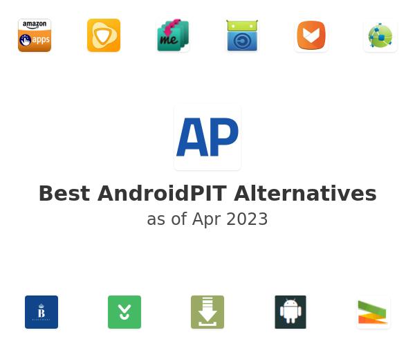Best AndroidPIT Alternatives