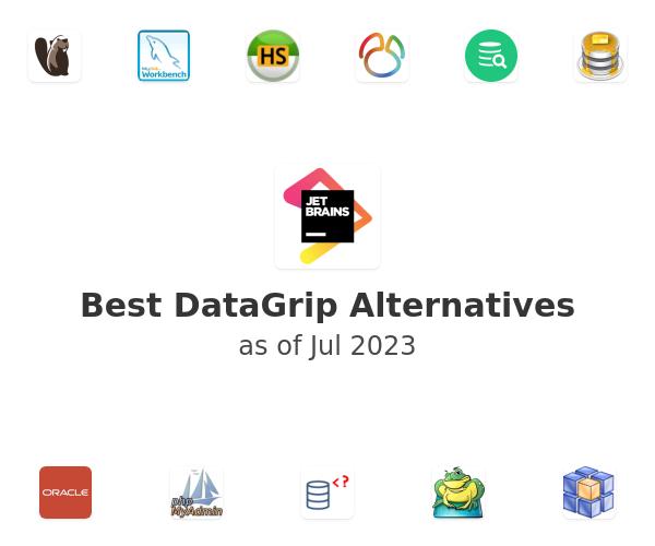 Best DataGrip Alternatives (2019) - SaaSHub