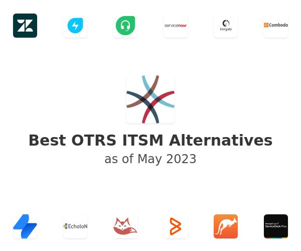 Best OTRS ITSM Alternatives