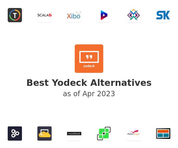 Best Yodeck Alternatives