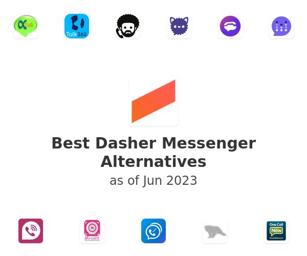 Best Dasher Messenger Alternatives