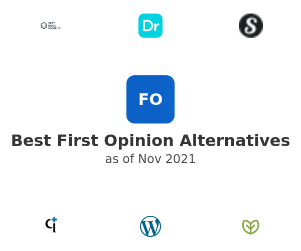 Best First Opinion Alternatives