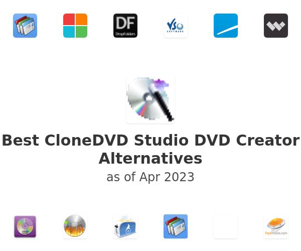 Best CloneDVD Studio DVD Creator Alternatives