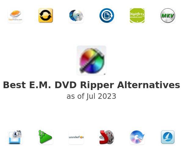 Best E.M. DVD Ripper Alternatives