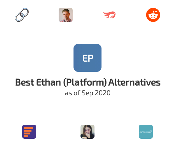 Best Ethan (Platform) Alternatives