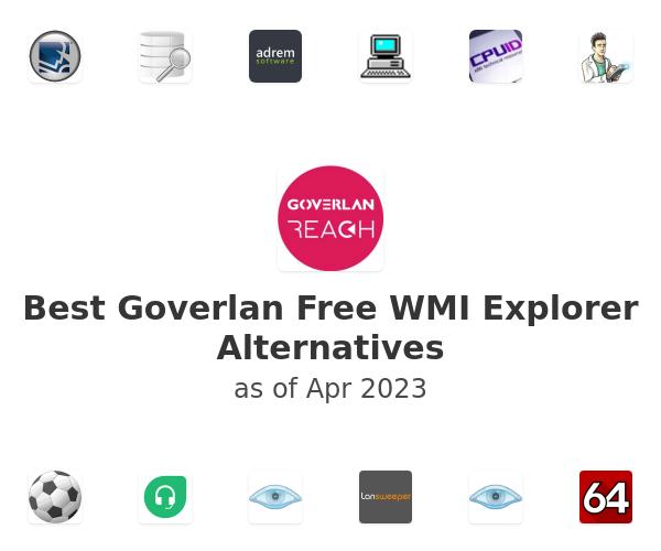 Best Goverlan Free WMI Explorer Alternatives