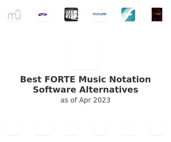 Best FORTE Music Notation Software Alternatives