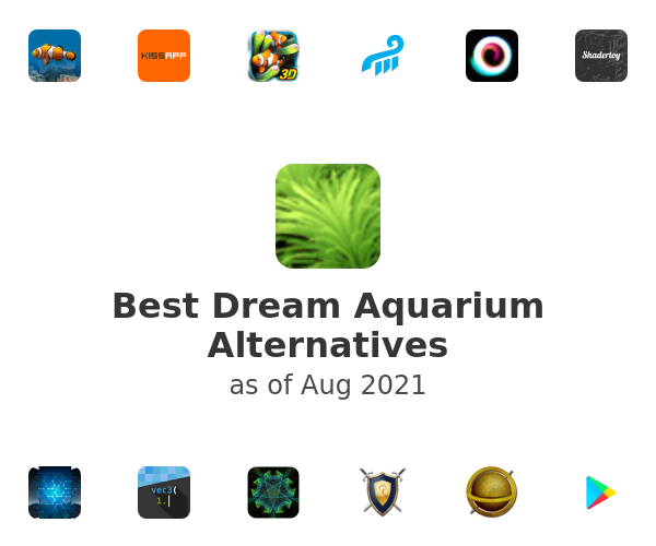Best Dream Aquarium Alternatives