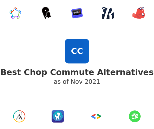 Best Chop Commute Alternatives
