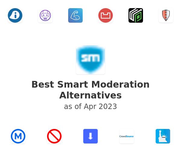 Best Smart Moderation Alternatives