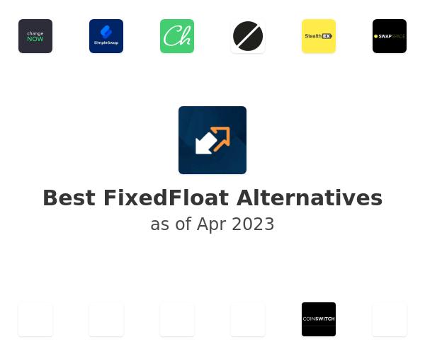 Best FixedFloat Alternatives