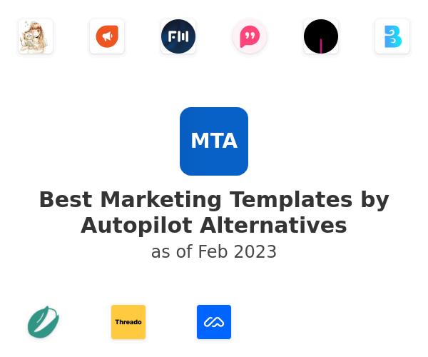 Best Marketing Templates by Autopilot Alternatives