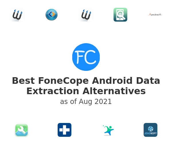 Best FoneCope Android Data Extraction Alternatives