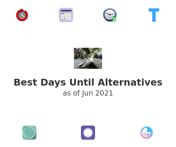 Best Days Until Alternatives