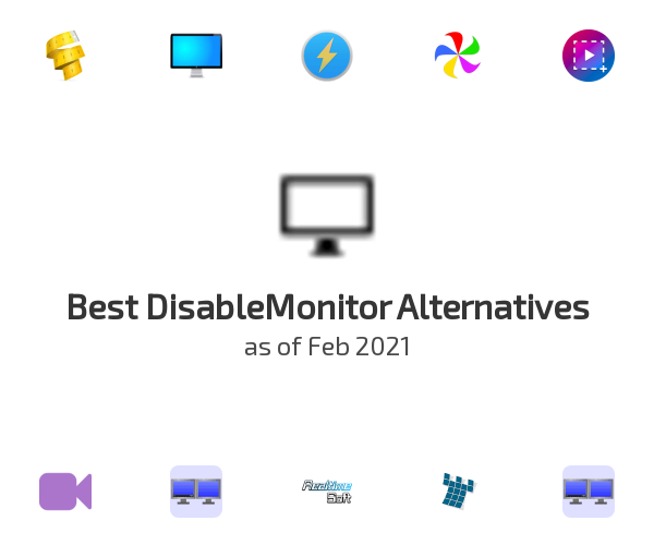 Best DisableMonitor Alternatives