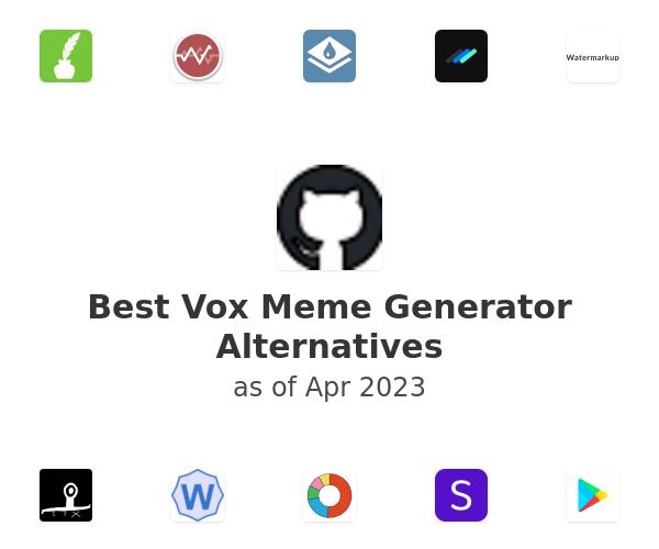 Best Vox Meme Generator Alternatives