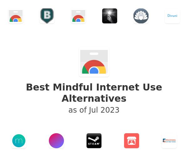 Best Mindful Internet Use Alternatives