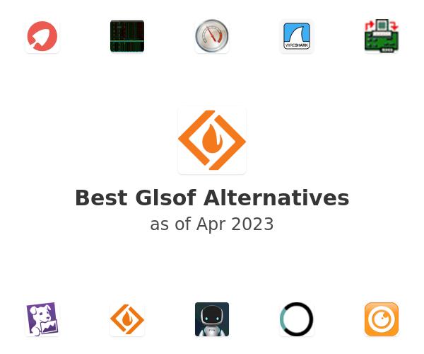 Best Glsof Alternatives