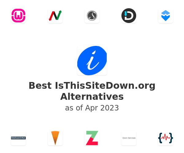 Best IsThisSiteDown.org Alternatives