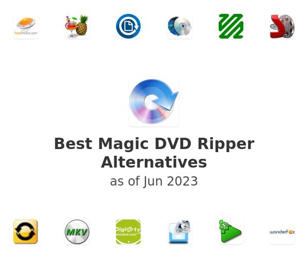 Best Magic DVD Ripper Alternatives