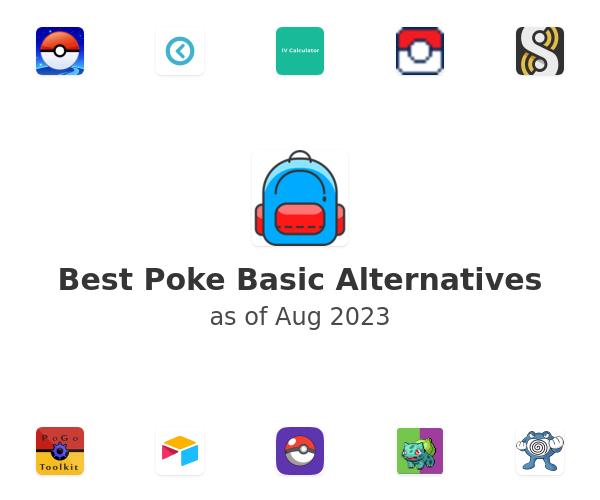 Best Poke Basic Alternatives