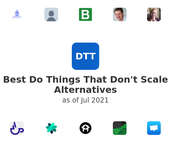 Best Do Things That Don't Scale Alternatives