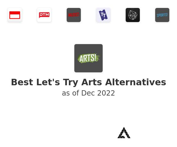 Best Let's Try Arts Alternatives