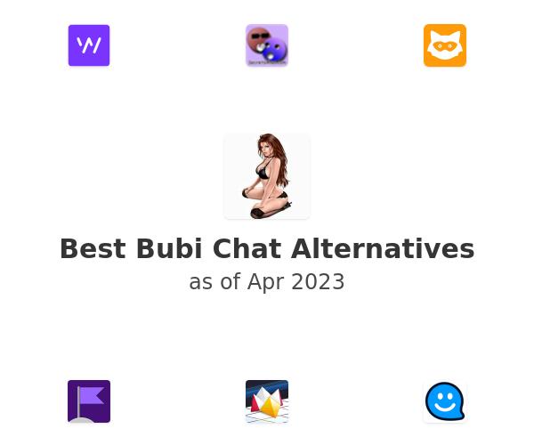 Best Bubi Chat Alternatives