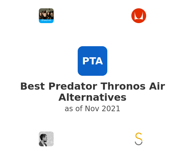 Best Predator Thronos Air Alternatives
