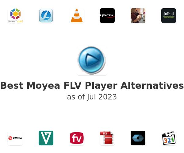 Best Moyea FLV Player Alternatives