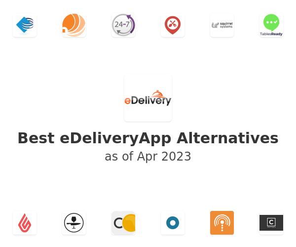 Best eDeliveryApp Alternatives