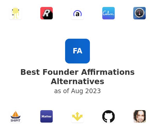 Best Founder Affirmations Alternatives
