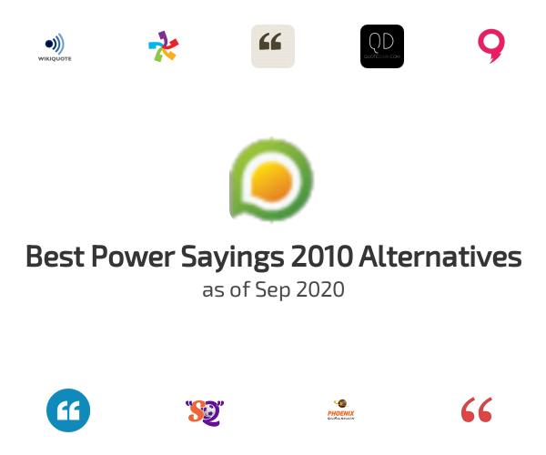 Best Power Sayings 2010 Alternatives